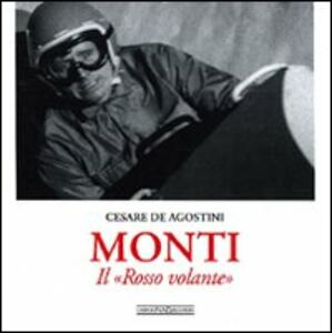 Monti. Il «Rosso Volante» - Cesare De Agostini - copertina