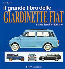 Voluntariadobaleares2014.es Il grande libro delle giardinette Fiat e altre familiari italiane Image