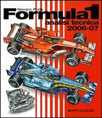 Formula 1 2006-2007. Analisi tecnica