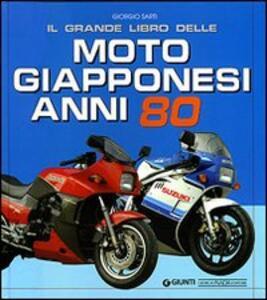 Il grande libro delle moto giapponesi anni Ottanta - Giorgio Sarti - copertina
