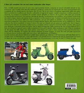 Vespa. Storia, tecnica, modelli dal 1946 - Giorgio Sarti - 3