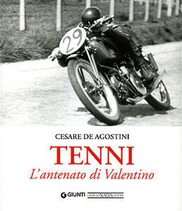 Tenni. L'antenato di Valentino - Cesare De Agostini - copertina