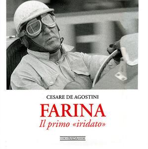 Farina. Il primo «iridato» - Cesare De Agostini - copertina