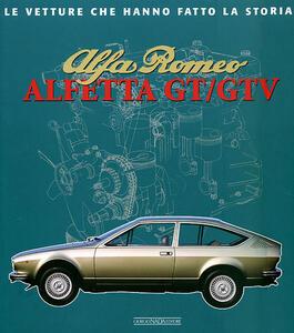 Alfa Romeo. Alfetta GT e GTV - Fabrizio Ferrari - copertina