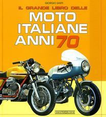 Il grande libro delle moto ...
