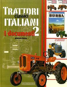 Trattori classici italiani. Vol. 2: I documenti. - William Dozza - copertina