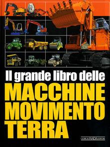 Ilmeglio-delweb.it Il grande libro delle macchine movimento terra Image