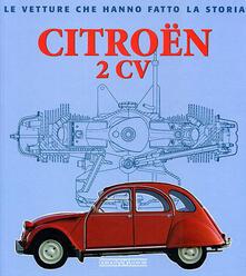 Warholgenova.it Citroën 2CV. Ediz. illustrata Image
