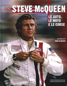 Ristorantezintonio.it Steve McQueen. Le auto, le moto e le corse Image