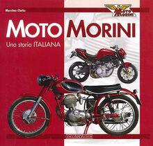 Moto Morini. Una storia italiana