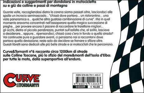 Curve & tornanti. Vol. 6: Colline toscane e isola d'Elba. - Gianni Giorgi,Tommaso Pini - 3