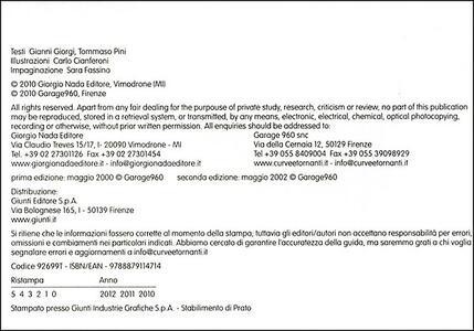 Curve & tornanti. Vol. 1: Appennino Tosco-Romagnolo. - Gianni Giorgi,Tommaso Pini - 2