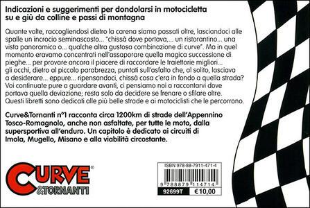 Curve & tornanti. Vol. 1: Appennino Tosco-Romagnolo. - Gianni Giorgi,Tommaso Pini - 3