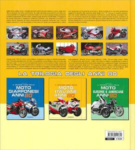 Il grande libro delle moto italiane anni '80. Ediz. illustrata - Giorgio Sarti - 3