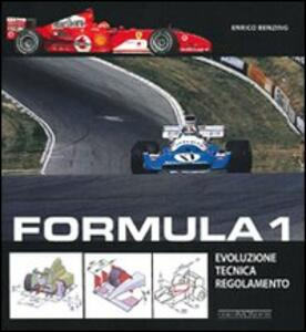 Formula 1. Evoluzione, tecnica, regolamento - Enrico Benzing - copertina