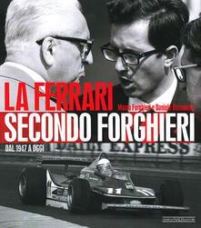 Daddyswing.es La Ferrari secondo Forghieri. Dal 1947 a oggi Image