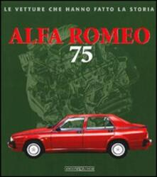 Filippodegasperi.it Alfa Romeo 75. Ediz. illustrata Image