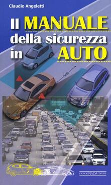 Criticalwinenotav.it Il manuale della sicurezza in auto Image
