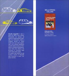 Il manuale della sicurezza in auto - Claudio Angeletti - 2
