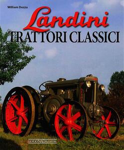 Landini. Trattori classici - William Dozza - copertina