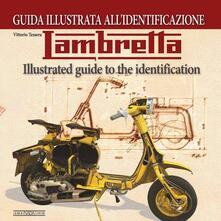 Teamforchildrenvicenza.it Lambretta. Guida illustrata all'identificazione. Ediz. italiana e inglese Image