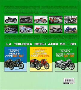 Il grande libro delle moto europee e americane anni 50-60 - Giorgio Sarti - 4