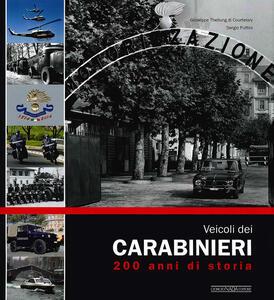 Veicoli dei carabinieri. 200 anni di storia