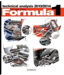 Formula 1 2013-2014. Technical analysis - Giorgio Piola - copertina