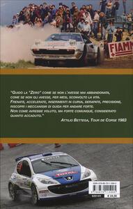 Sotto il segno dei rally. Vol. 2: Storie di piloti italiani dal 1980 ad oggi. - Beppe Donazzan - 3