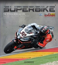 Superbike 2014-2015. The official book - Fabbri Giulio Porrozzi Fabrizio Porrozzi Federico - wuz.it