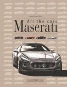 Maserati. All the cars - Gianni Cancellieri - copertina