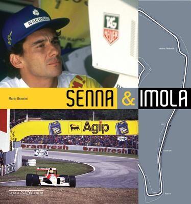 Senna & Imola. Una storia nella storia. Ediz. italiana e inglese