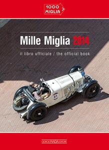 Mille miglia 2014. Ediz. italiana e inglese - copertina
