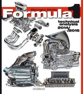 Formula 1 2014-2015. Technical analysis - Giorgio Piola - copertina