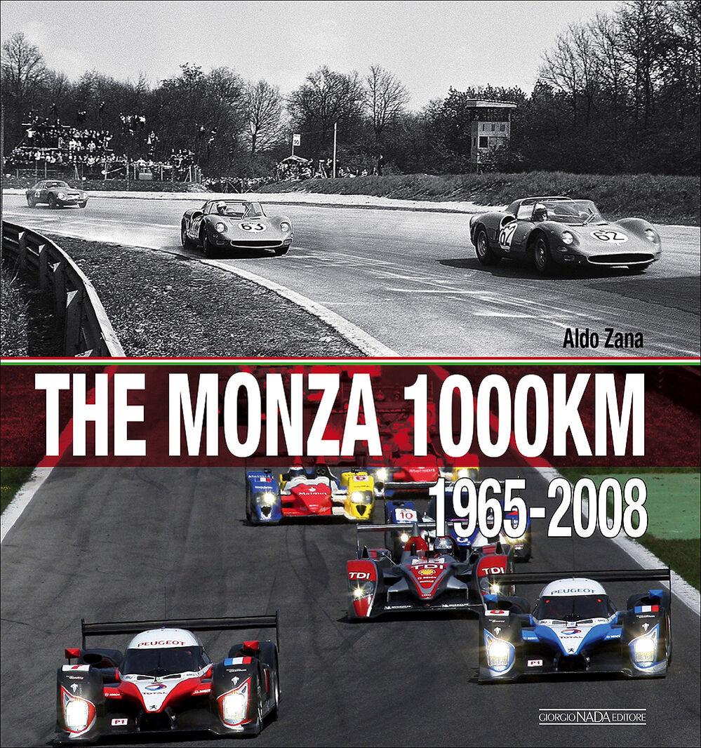 The Monza 1000 Km. (1965-2008)