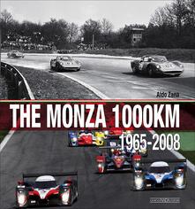 Milanospringparade.it The Monza 1000 Km. (1965-2008). Ediz. illustrata Image