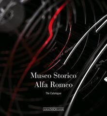 Promoartpalermo.it Museo storico Alfa Romeo. The catalogue. Ediz. inglese Image