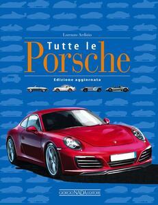 Tutte le Porsche - Lorenzo Ardizio - copertina