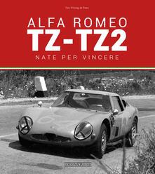Atomicabionda-ilfilm.it Alfa Romeo TZ-TZ2. Nate per vincere. Ediz. illustrata Image