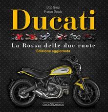 Ducati. La «Rossa» delle due ruote. Ediz. illustrata.pdf