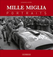 Rallydeicolliscaligeri.it Mille Miglia. Portraits. Ediz. italiana e inglese Image