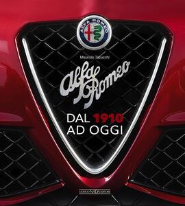 Alfa Romeo. Dal 1910 ad oggi - Maurizio Tabucchi - copertina