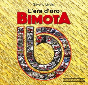 L' era d'oro Bimota - Saverio Livolsi - copertina