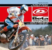 Daddyswing.es Beta Motorcycles. Oltre un secolo di tecnica e sport-Over a century of technology and sport. Ediz. bilingue Image