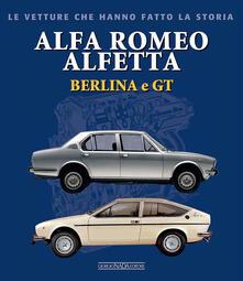 Alfa Romeo Alfetta Berlina e GT - Giancarlo Catarsi - copertina