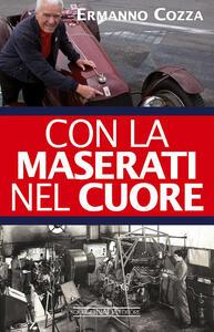 Con la Maserati nel cuore - Ermanno Cozza - copertina