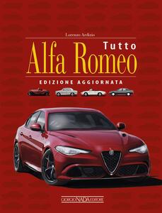 Tutto Alfa Romeo - Lorenzo Ardizio - copertina