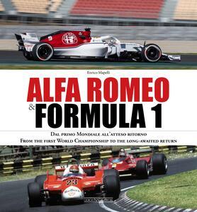 Alfa Romeo & Formula 1. Ediz. italiana e inglese - Enrico Mapelli - copertina