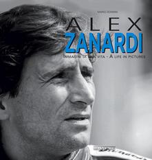 Amatigota.it Alex Zanardi. Immagini di una vita-A life in pictures. Ediz. italiana e inglese Image