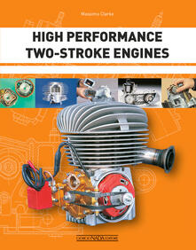 High performance two-stroke engines - Massimo Clarke - copertina